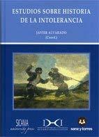 9788492948857: Estudios sobre historia de la intolerancia