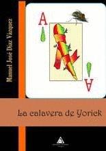 La calavera de Yorick: Díaz Vázquez, Manuel