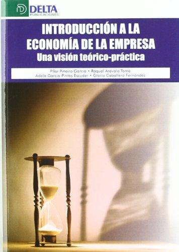 9788492954124: INTRODUCCION A LA ECONOMIA EMPRESA VISION TEORICO-PRACTICA