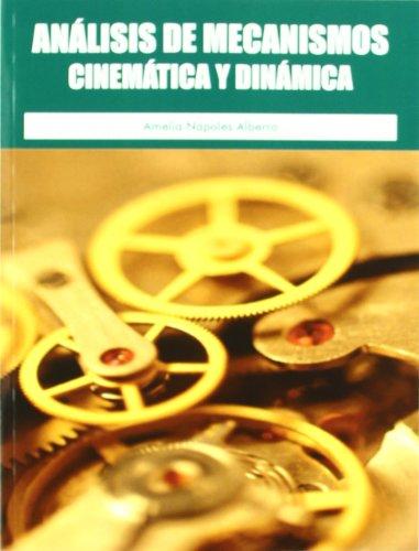 ANALISIS DE MECANISMO CINEMATICA Y DINAM: NAPOLES ALBERRO