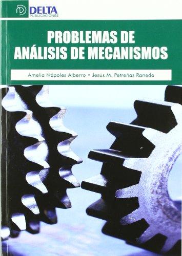 9788492954186: Problemas de análisis de mecanismos