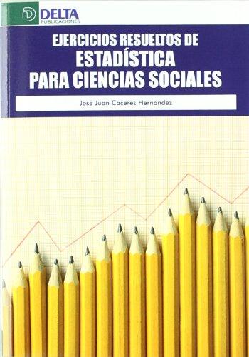 9788492954223: Ejercicios resueltos de estadística para ciencias sociales