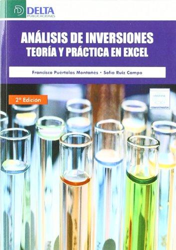 Analisis de Inversiones Teoria y Practica en Excel: Puértolas Montañes, Francisco