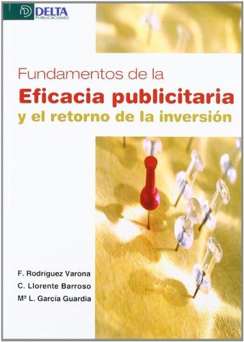 9788492954605: Fundamentos de la eficacia publicitaria y el retorno de la inversión
