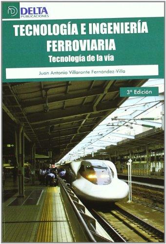 9788492954674: TECNOLOGIA E INGENIERIA FERROVI