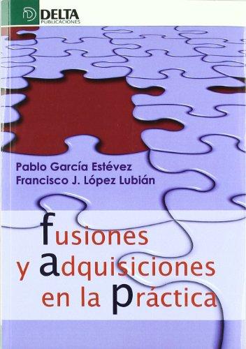 9788492954711: Fusiones y adquisiones en la práctica