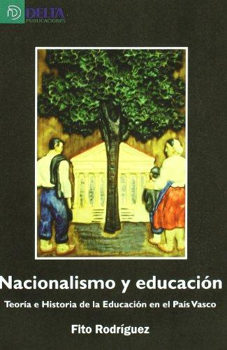NACIONALISMO Y EDUCACION TEORIA: FITO RODRIGUEZ