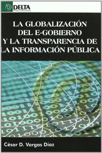 9788492954957: La Globalizacion del E-gobierno y la Transparencia de la Informacion Publica