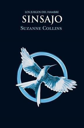 Iii. Los Juegos Del Hambre Sinsajo: Collins, Suzanne