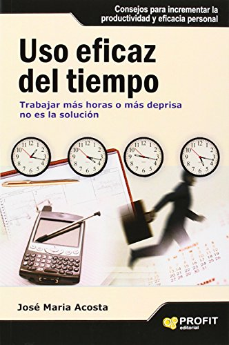 9788492956104: Uso Eficaz Del Tiempo