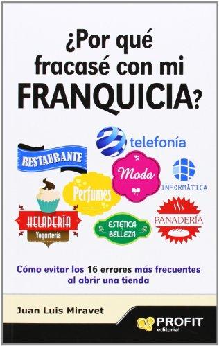 9788492956203: ¿Por qué fracasé con mi franquicia? (Spanish Edition)