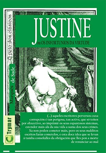 9788492959969: Justine: Os infortunios da virtude