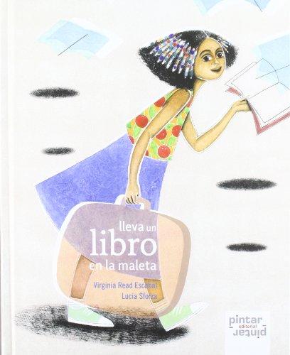 Lleva un libro en la maleta: ESCOBAL,VIRGINIA/SFORZA,LUCIA, READ