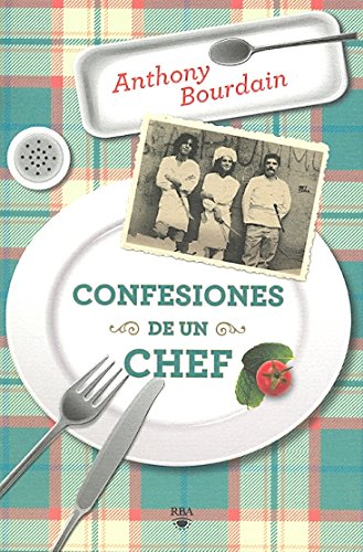 Confesiones de un chef (Kitchen Confidential) (Spanish: Anthony Bourdain