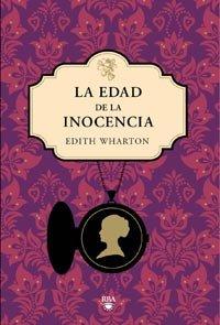 9788492966288: La edad de la inocencia (Spanish Edition)