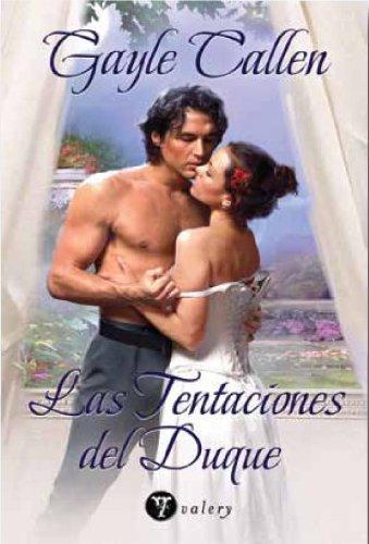 9788492967056: Tentaciones del duque, las (Valery - Romantica)