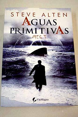 9788492967247: Aguas primitivas (Thriller (viamagna))