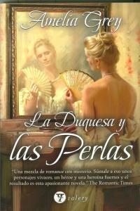 9788492967308: Duquesa y las perlas, la (Valery - Romantica)