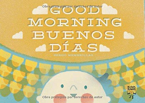 Good Morning / Buenos dias (English and Spanish Edition): Deanna Lynn Lyles