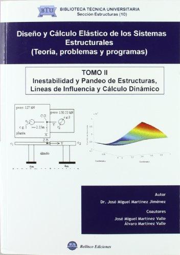 9788492970032: Inestabilidad y pandeo de estructuras : líneas de influencia y cálculo dinámico