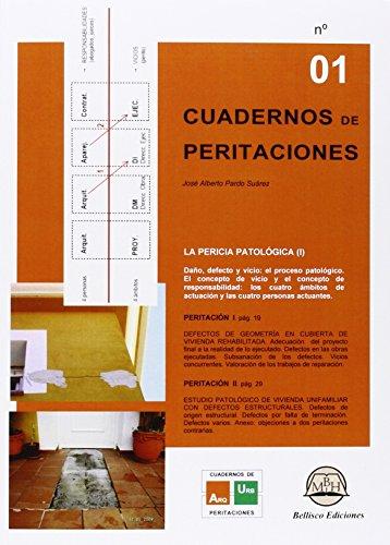 CUADERNO DE PERITACIONES 1: La Pericia Patológica: PARDO SUAREZ, José
