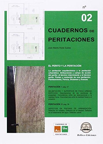 Cuaderno de peritaciones 2 : el perito: Jose Alberto Pardo