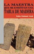 9788492974870: La maestra que me enseñó en una tabla de madera (Sinceros a La Izquierda) (Spanish Edition)
