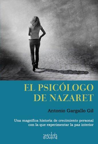 9788492974993: El psicólogo de Nazaret (Anécdota)