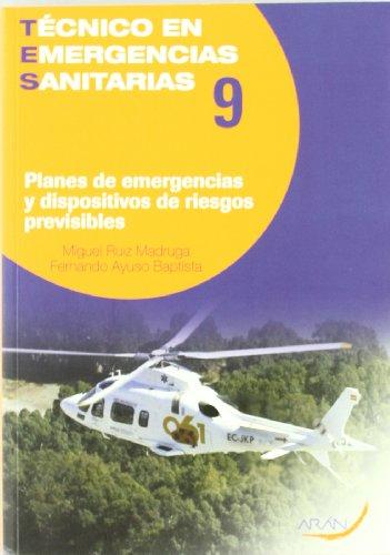 9788492977017: Planes de emergencias y dispositivos de riesgos previsibles
