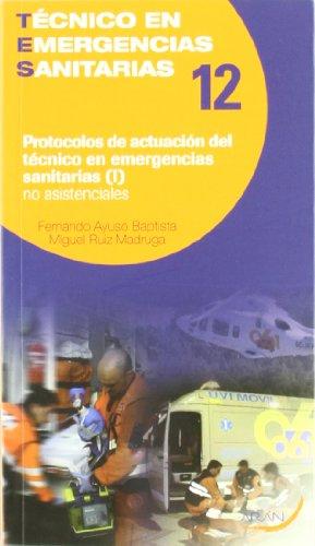 9788492977024: Protocolos de actuación del técnico en emergencias sanitarias no asistenciales I