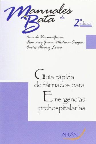 9788492977260: Guía rápida de fármacos para emergencias prehospitalarias. 2ª Edición