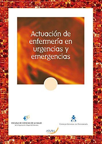 9788492977574: Actuación de enfermería en urgencias y emergencias