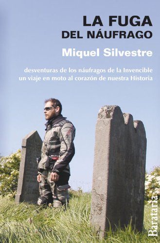 La Fuga del Naufrago (Paperback): Miquel Silvestre
