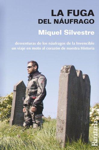 La fuga del náufrago (Spanish Edition): Silvestre, Miquel