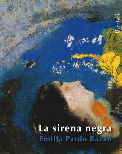 La Sirena Negra (Barbaros): Pardo Bazan, Emilia