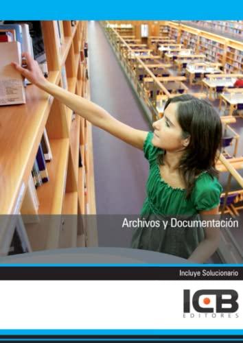 9788492980215: Archivos y Documentación