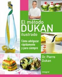 9788492981304: El método Dukan ilustrado (DIETA DUKAN)