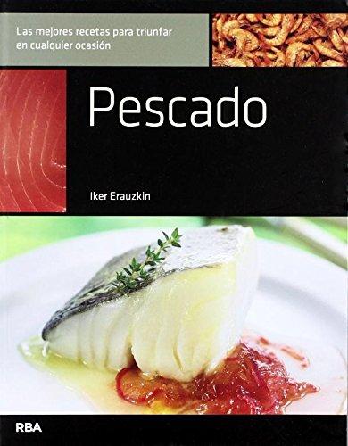 9788492981588: Pescado (Cocina Mejor Dia A Dia...) (Spanish Edition)
