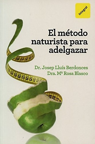 9788492981700: El metodo naturista para adelgazar (Spanish Edition)