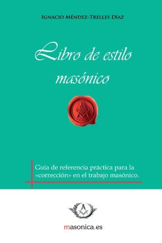 9788492984053: Libro De Estilo Másonico