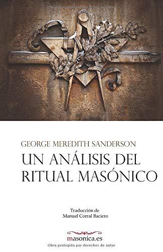 9788492984558: Un anßlisis del ritual mas¾nico