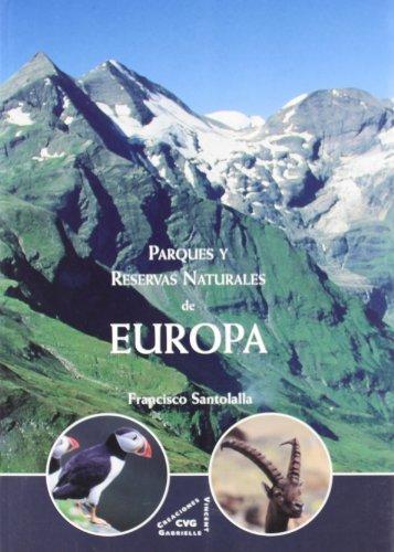 9788492987092: Parques Y Reservas Naturales De E (NATURALEZA)