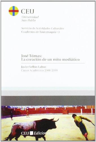 José Tómas: la creación de un mito: Vellón Lahoz, Javier