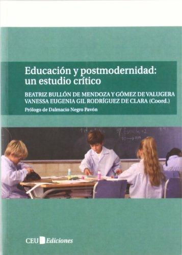 Educaci?n y postmodernidad: un estudio cr?tico: n/a