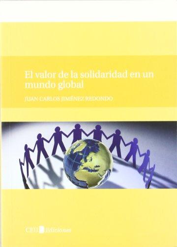 9788492989317: EL VALOR DE LA SOLIDARIDAD EN UN MUNDO GLOBAL