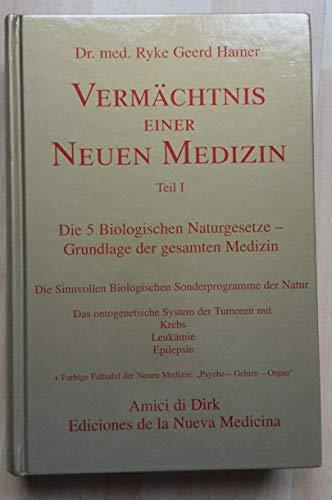 9788493009106: Vermaechtnis einer neuen medizin:die 5 biolosgichen naturgesetze grundlage der gesamten medizin