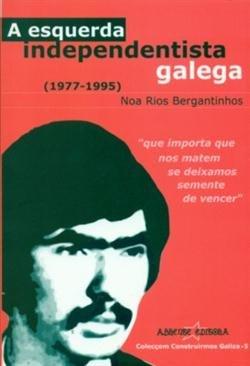 9788493020491: A Esquerda Independentista Galega (1977-1985)