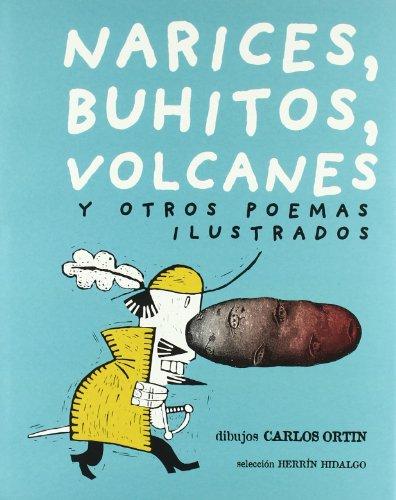 9788493022112: Narices, buhítos, volcanes y otros poemas ilustrados (Media vaca)