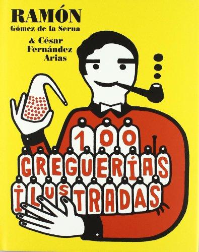 9788493022143: 100 greguerías ilustradas (Libros Para Niños)
