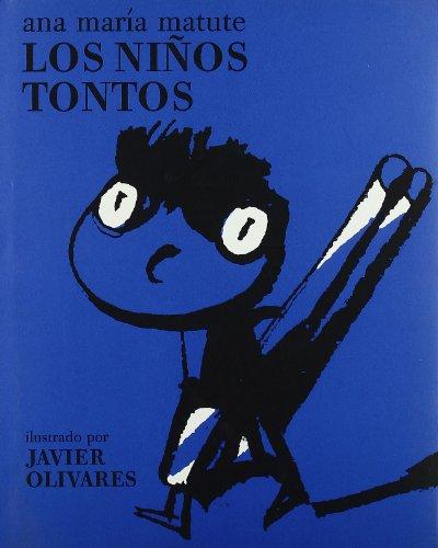 9788493022174: Los niños tontos (Libros para niños) (Spanish Edition)